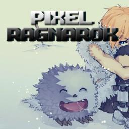 เซิฟ 【PIXEL RAGNAROK】HICLASSน้องใหม่ OPEN 1/10/59
