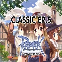 เซิฟ ROTHAI Ragnarok Classic EP.5 เปิดแล้ววันนี้